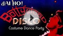 Jai Ho! Bollywood Disco - Costume Dance Party (Feb 18