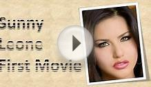 Sunny Leone First Movie